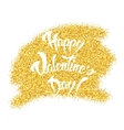 happy valentines day hand lettering gold glitter vector image vector image