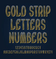 gold strip letters numbers dollar yen pound vector image vector image
