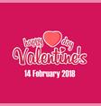 happy valentine day 14 february 2018 pink blackgro vector image vector image