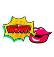 pop art lip speech wow image vector image