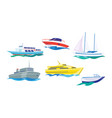 water transport set yacht motorboat steamship vector image vector image