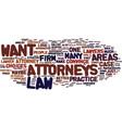 attorneys text background word cloud concept vector image vector image