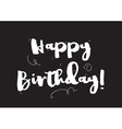 happy birthday inscription greeting card vector image vector image
