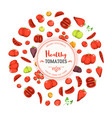 healthy eating and tomatoes background vector image vector image