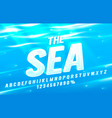sea font set collection letters and numbers vector image