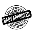 Baby Approved rubber stamp vector image vector image