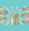 stop racism with a lot of people hand vector image vector image