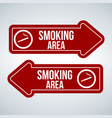 smoking area arrow sign isolated on white vector image vector image