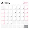 calendar planner for april 2019 week starts on vector image