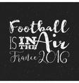 2016 Football typography retro sign euro Soccer vector image vector image