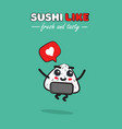 cartoon cute sushi with vector image vector image