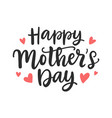 happy mothers day modern calligraphy background vector image