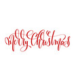 merry christmas - red hand lettering inscription vector image vector image