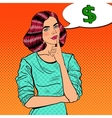 Pop Art Young Beautiful Woman Thinking about Money vector image