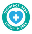 Round symbol for disinfected areas covid-19