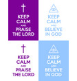 set christian keep calm and praise lord vector image vector image