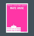 white house washington dc usa monument landmark vector image