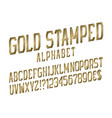 gold stamped alphabet witn numbers dollar and vector image vector image