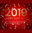 2019 happy new year background with 3d golden vector image vector image