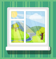 view from windows spring or summer landscape with vector image vector image
