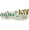 atv coolers on the go text background word cloud vector image vector image