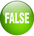 false green round gel isolated push button vector image vector image