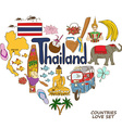 Thailand symbols in heart shape concept vector image vector image