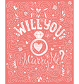 Will You Marry Me vector image