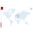 blue world map with magnifying on albania vector image vector image