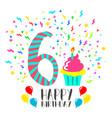 happy birthday card for 6 year kid fun party art