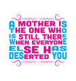 mother quote and saying good for print design vector image