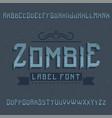 original label typeface vector image vector image