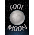 poster design with fool moon vector image vector image