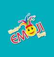 world emoji day greeting card design vector image