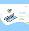 delivery future drones landing page isometric vector image