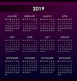 simple calendar for 2019 year week starts monday vector image