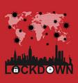 lockdown city - turn off vector image vector image
