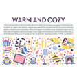 warm and cozy banner with icons for relaxing fall vector image