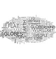 when globes can be useful text word cloud concept vector image vector image