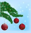 christmas-tree branch with hanging christmas ball vector image