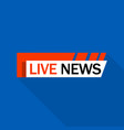 live news logo flat style vector image