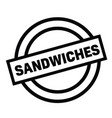 sandwiches rubber stamp vector image vector image