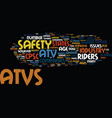 atv safety issues text background word cloud vector image vector image