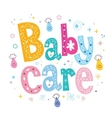 Baby care decorative lettering type design vector image vector image