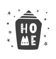 home lettering scandinavian childish poster vector image vector image