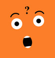 questioning funny emotion emoji suprised face vector image