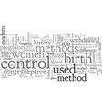birth control its origin and history vector image vector image
