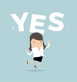 happy businesswoman jumping with word yes vector image vector image
