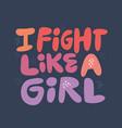 ironic girls power hand drawn flat quote vector image
