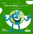 banner design use eco bag save earth vector image